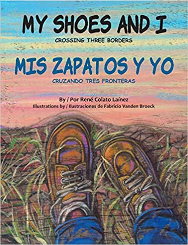 My Shoes and I: Crossing Three Borders-Winner of the Picture Book Non-Fiction Category