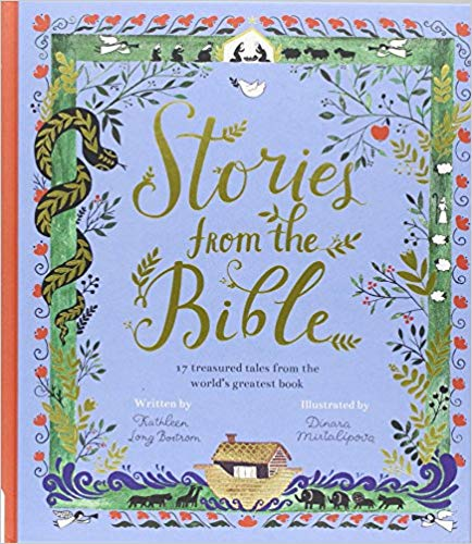 Stories from the Bible: 17 Treasured Tales from the World's Greatest Book-Winner of Religious/Spiritual Category!