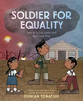 Soldier for Equality: Jose de la Luz and the Great War Winner of the Historical Category!