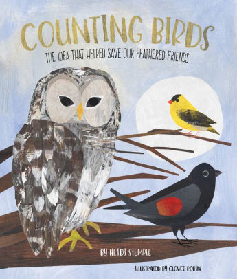 Counting Birds: The Idea That Helped Save Our Feathered Friends -Winner of the STEM category